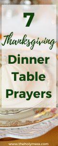 7 Thanksgiving Dinner Table Prayers #thanksgiving #dinner #prayers #faith