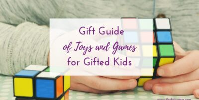Gift Guide for Toys and Games for Gifted Kids
