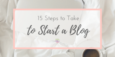 15 Steps to Take to Start a Blog
