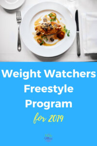 Weight Watchers Freestyle Program for 2019