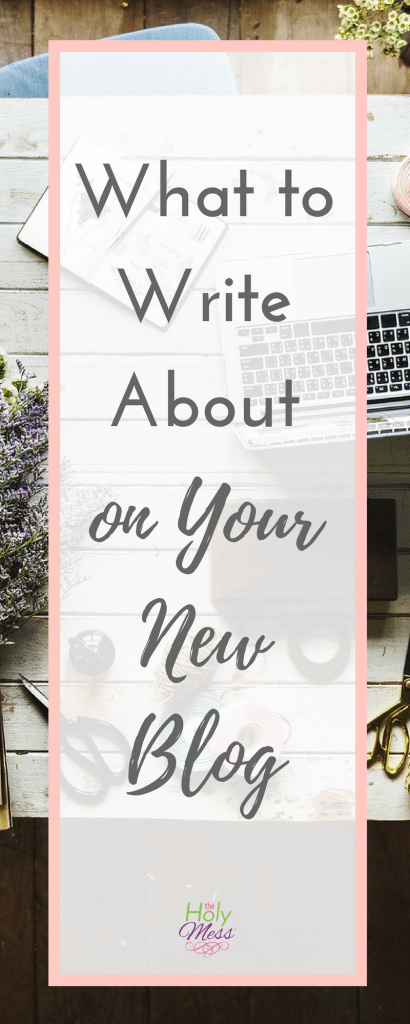 What to Write About on Your New Blog