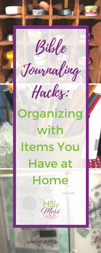 Bible Journaling Hacks: Organizing with Items You Have at Home