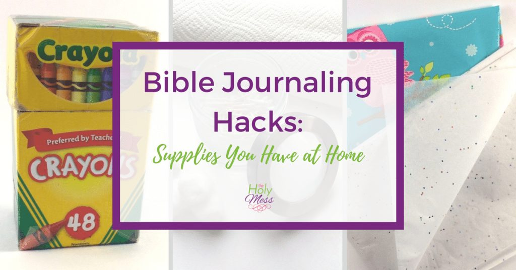 Bible Journaling Hacks: Supplies You Have at Home #biblejournaling #savemoney #supplies