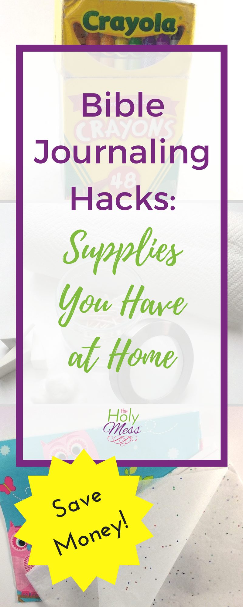 Bible Journaling Hacks: Supplies You Have at Home #biblejournaling #journaling #supplies #hacks