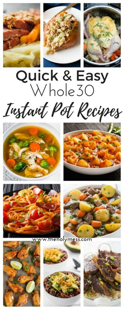 20 Quick and Easy Whole 30 Instant Pot Recipes