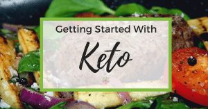 Getting Started with Keto