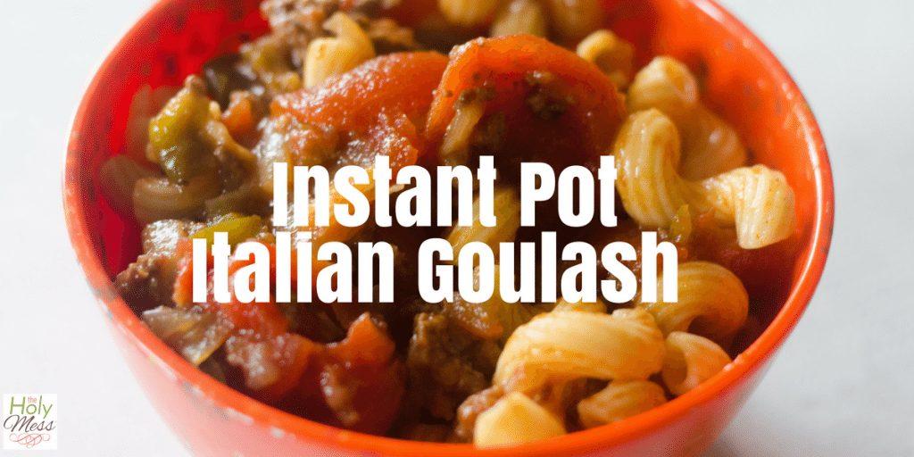 Instant Pot Italian Goulash