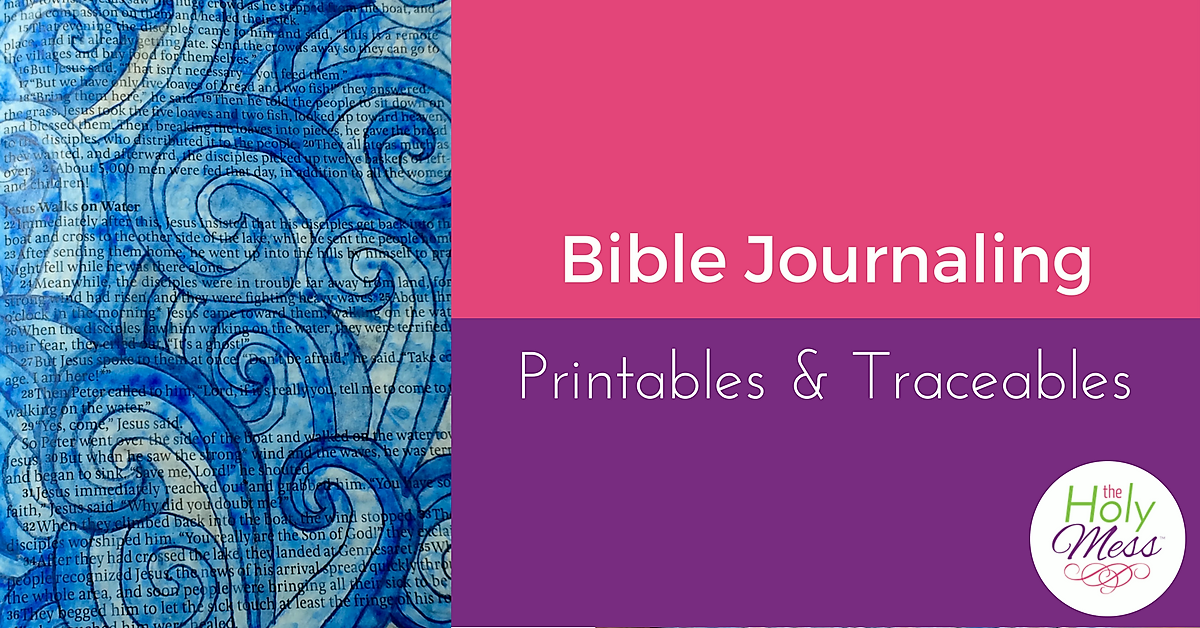 Bible Journaling with Printables and Traceables