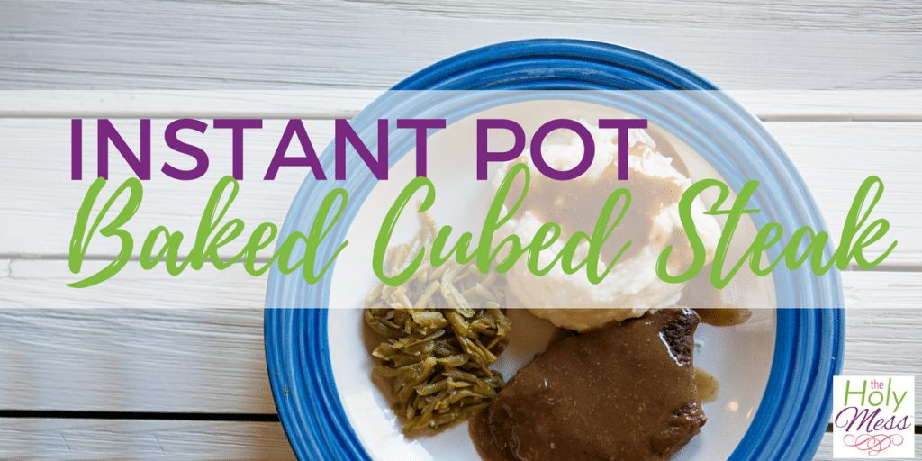 Instant Pot Baked Cube Steak