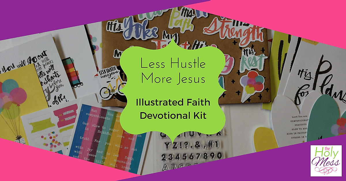 "Illustrated Faith devotional kit ""Less Hustle More Jesus"""