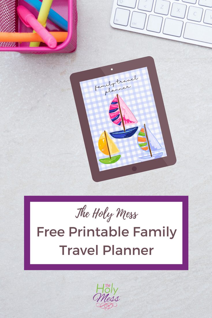 The Holy Mess Free Printable Family Travel Planner #travel #vacation #family #kids #printable #organize