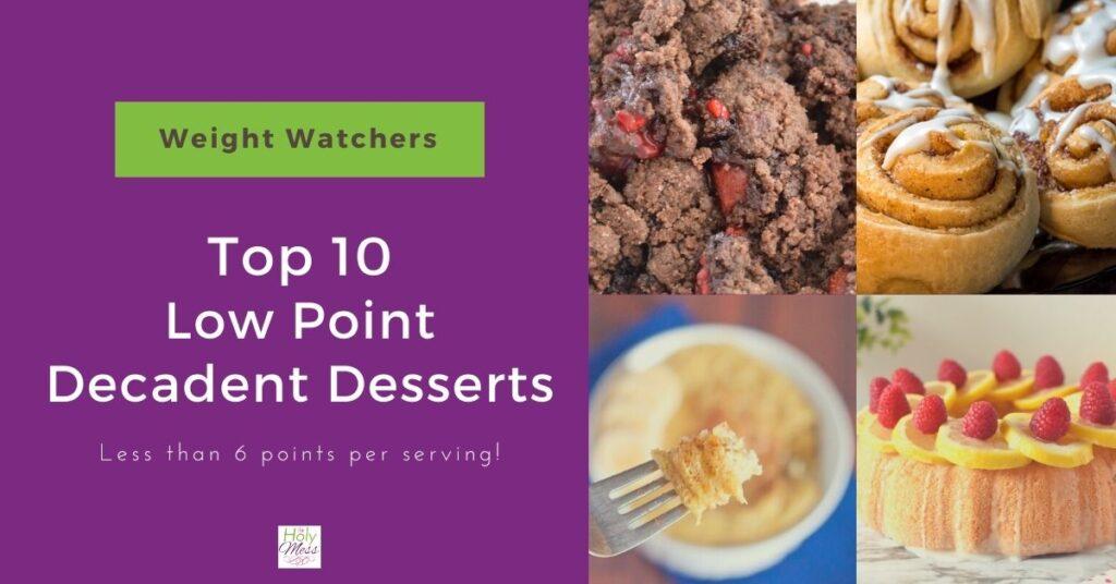 Top WW Dessert Recipes
