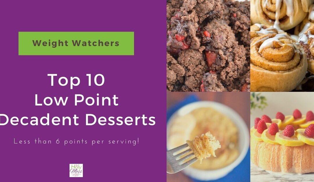 10 Decadent Weight Watchers Dessert Recipes (with Points!)