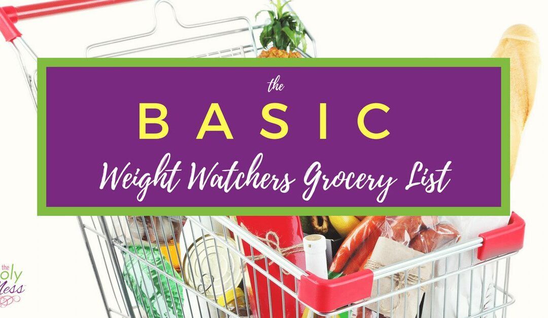 The Basic Weight Watchers Grocery List