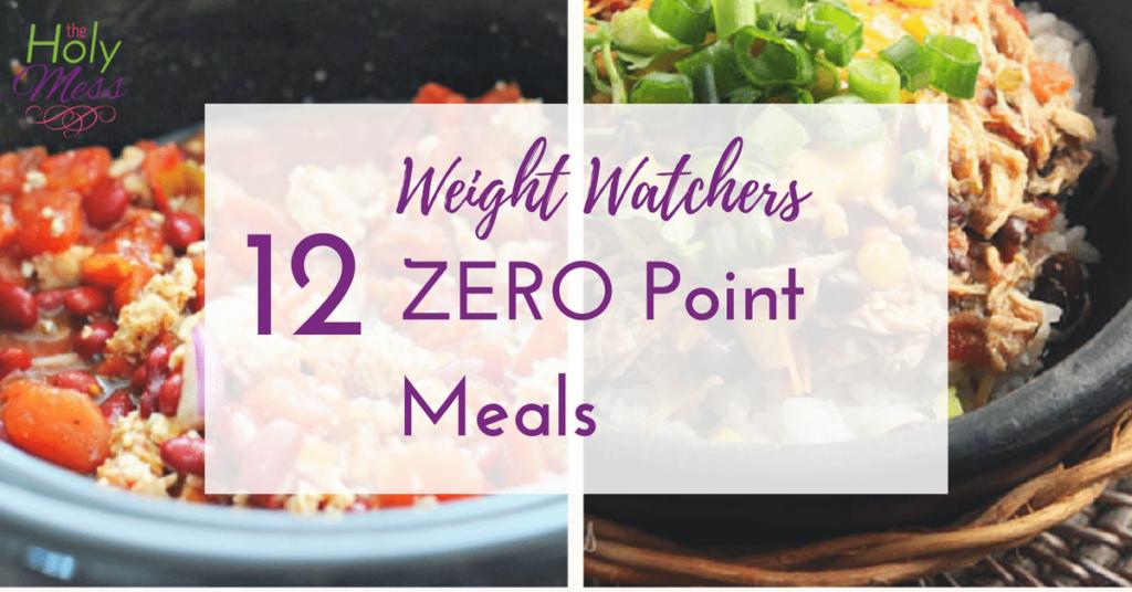 12 Weight Watchers Zero Point Meals