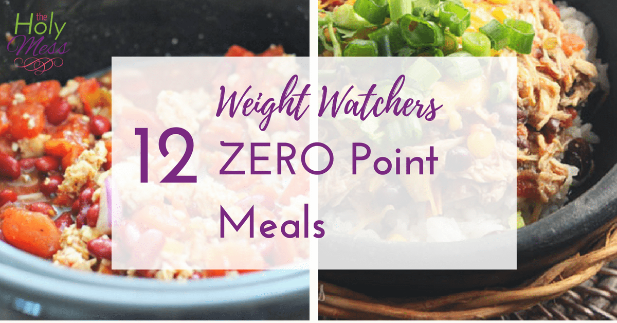 12 Weight Watchers Zero Point Meals