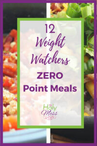 12 Weight Watchers Zero Point Meals and Snacks