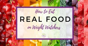 Clean Eating for Weight Loss with Weight Watchers for weight loss