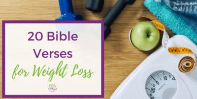 Bible verses to help you lose weight