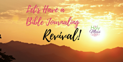 Let's Have a Bible Journaling Revival