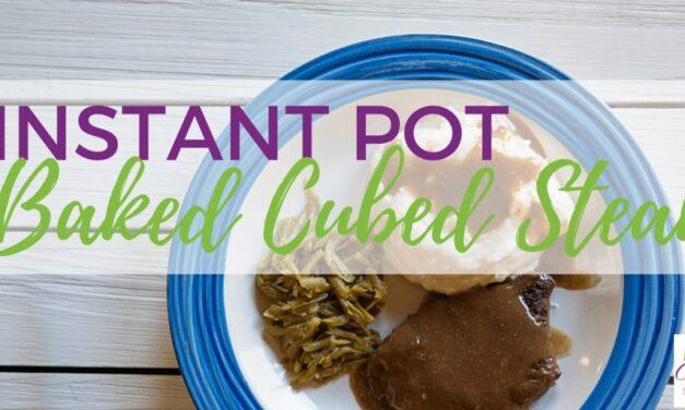 Instant Pot Baked Cubed Steak Recipe