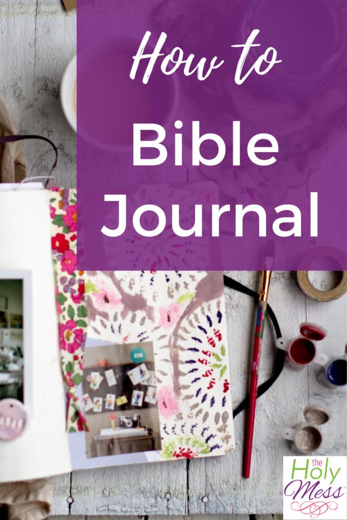 How to bible journal, bible journaling