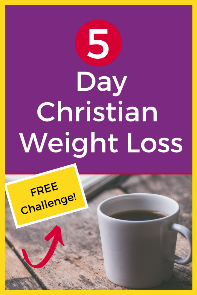 5 Day Christian Weight Loss Challenge