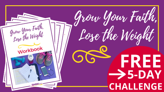 Grow Your Faith, Lose the Weight Free Challenge