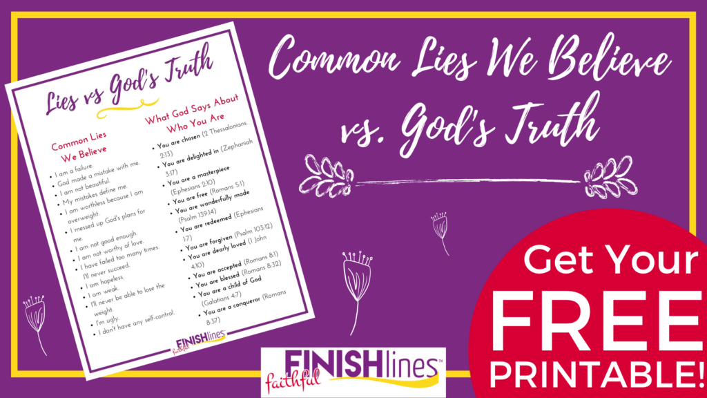 Lies we believe in weight loss vs God's truth - printable