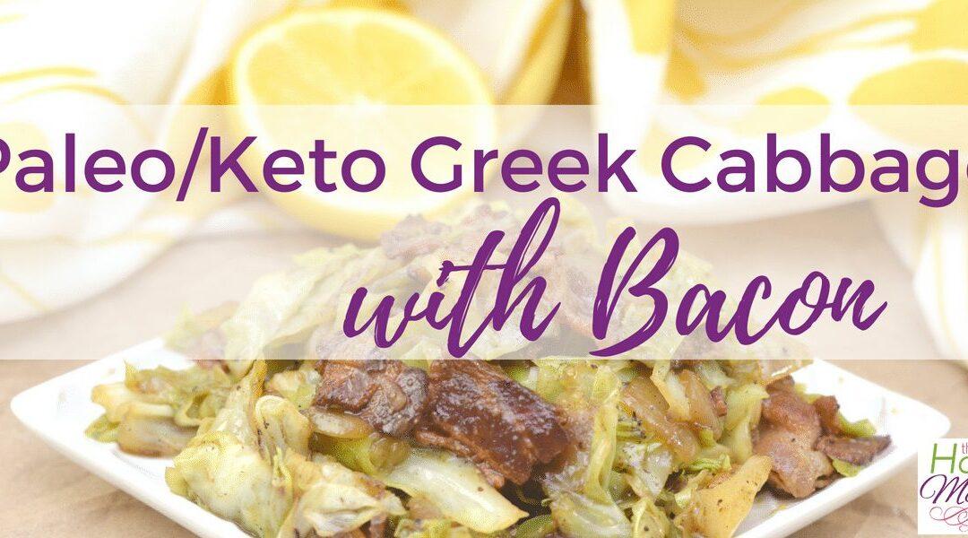 Paleo/Keto Greek Cabbage with Bacon