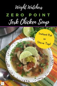 Weight Watchers Zero Point Jerk Chicken Soup #recipe #diet #healthy #weightwatchers