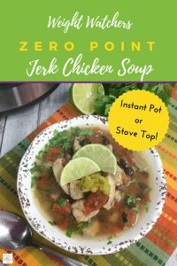 Weight Watchers Zero Point Jerk Chicken Soup Recipe #foodie #healthy #diet #weight #watchers