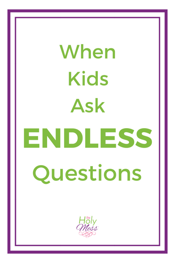 When Kids Ask Endless Questions #parenting #formoms #tips #momlife