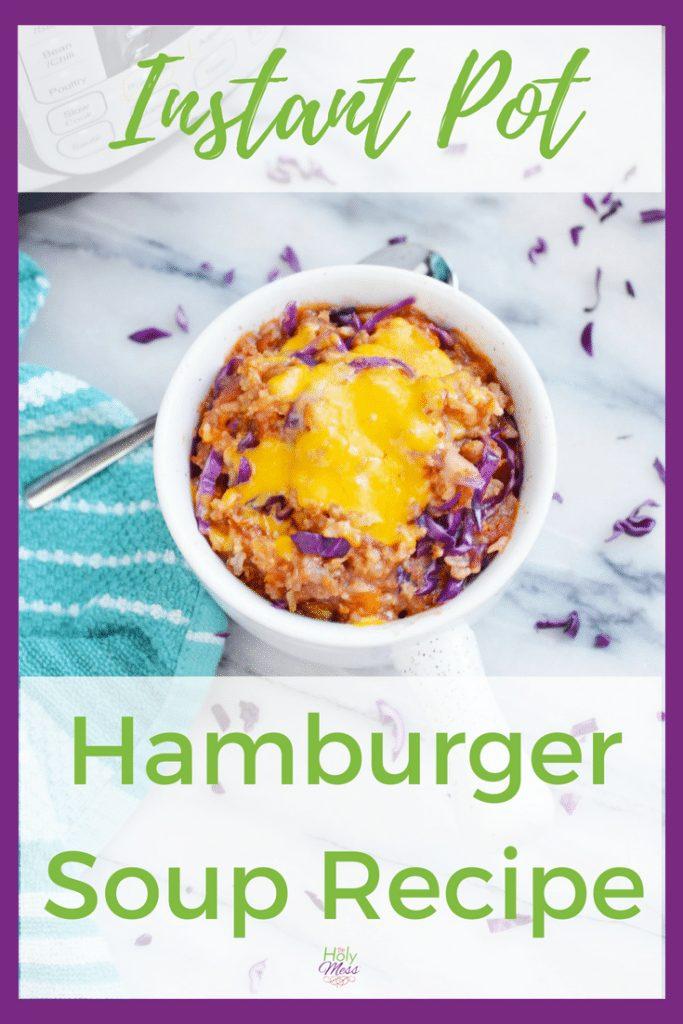 Instant Pot Hamburger Soup Recipe