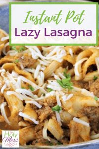 Instant Pot Lazy Lasagna Recipe #dinner #instantpot #pressurecooker