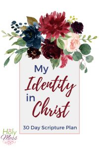 30 Days of Knowing My Identity in Christ Bible Reading Plan
