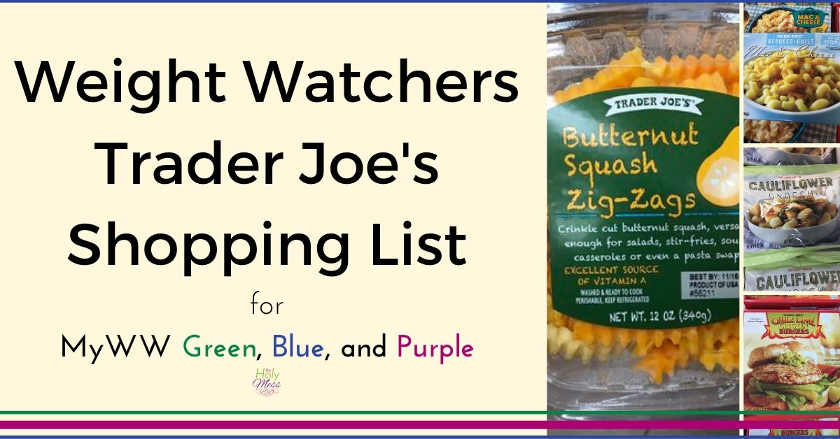 Weight Watchers Trader Joe's Shopping List – with Free PDF Printable