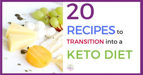20 Keto Diet Recipes to Transition into a Ketogenic Lifestyle