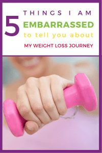 5 things I am embarrassed to tell you about my weight loss journey #weightloss #diet #fitness #healhy
