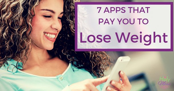 7 Apps That Pay You to Lose Weight in 2019