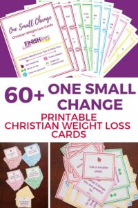 Printable Christian Weight Loss Cards - One Small Change - Weight Loss Motivation #weightloss #diet #fitness