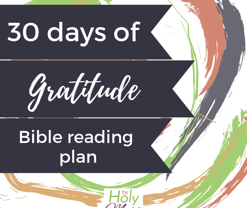 30 Days of Gratitude Daily Bible Reading Plan