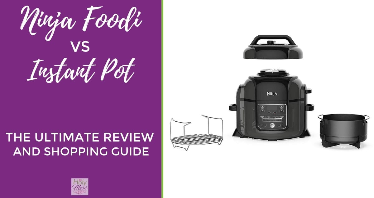 Ninja Foodi vs. Instant Pot: The Ultimate Review and Shopping Guide