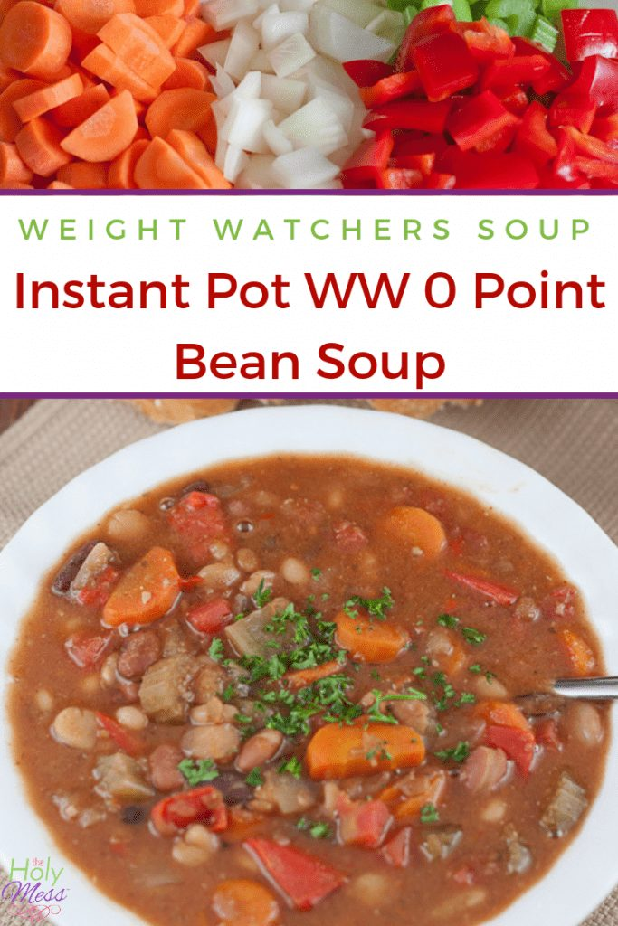 Weight Watchers Soup - Instant Pot WW 0 point bean soup recipe