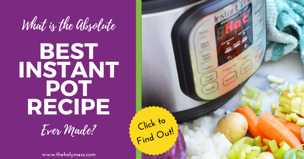 Absolutely best instant pot recipe ever