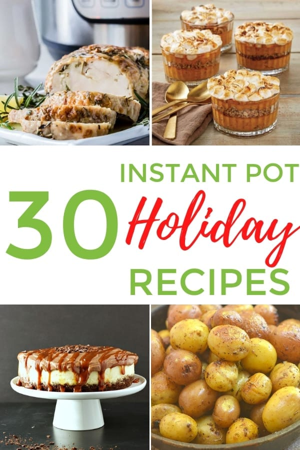 30 Instant Pot Holiday Recipes You Have to Make This Year #instantpot #holiday #recipe #thanksgiving #Christmas