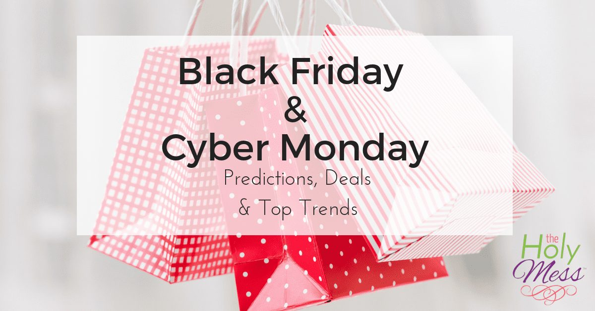 Black Friday & Cyber Monday 2018 Top Deals