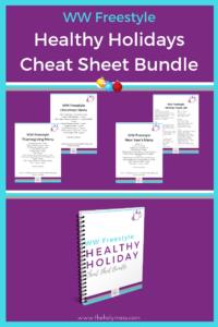 WW Freestyle Cheat Sheet Bundle - Healthy Holidays #freestyle #weightwatchers