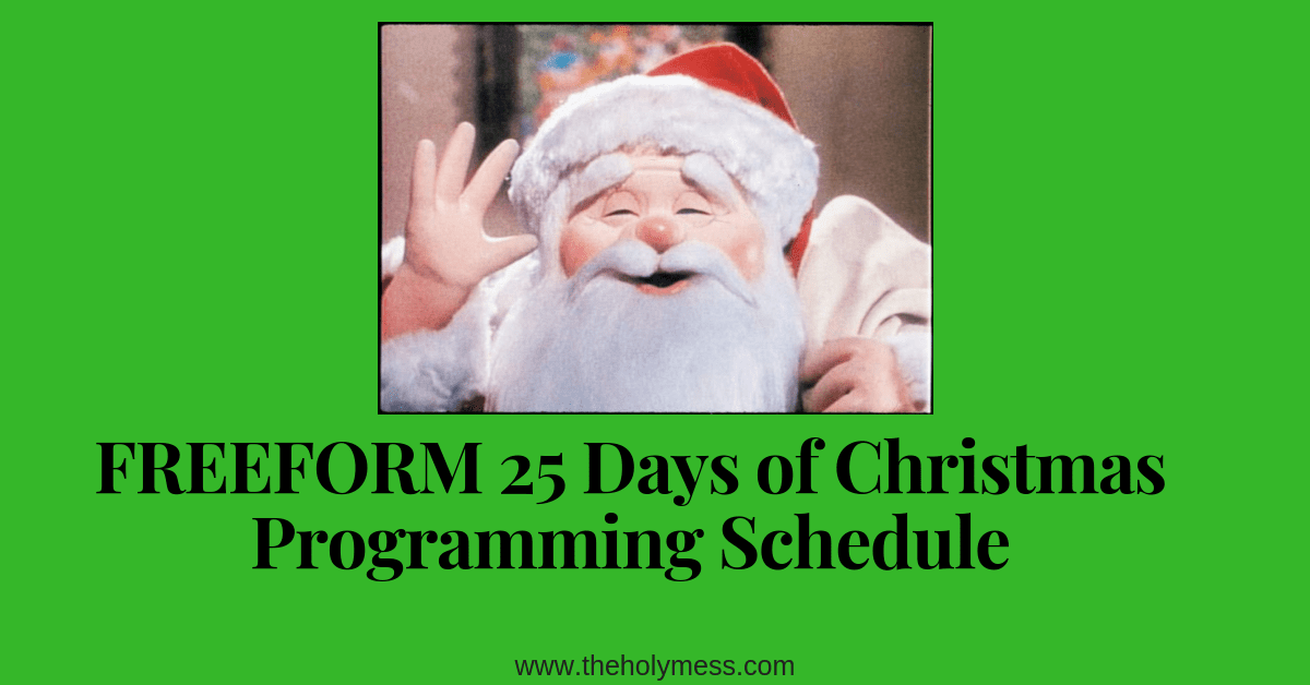 FREEFORM 25 Days of Christmas Programming Schedule 2018