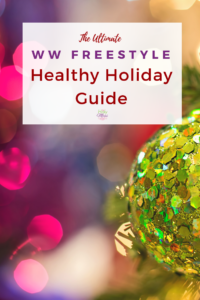 The Ultimate WW Freestyle Healthy Holiday Guide #ww #weightwatchers